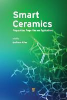 Smart Ceramics Preparation, Properties and Applications by Ajay Kumar Mishra