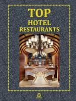 Top Hotel Restaurants by