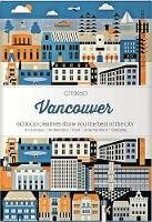 ##cancelled Citix60: Vancouver 60 Creatives Show You the Best of the City by Viction Workshop