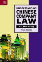 Understanding Chinese Company Law by Minkang Gu