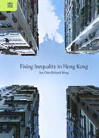 Fixing Inequality in Hong Kong by Yue Chim Richar Wong