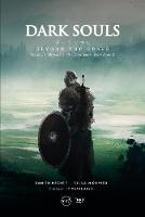 Dark Souls: Beyond The Grave, Volume 1 by Damien Mecheri, Sylvain Romieu