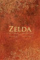 ZELDA: Histroy of a Legendary Saga by Nicolas Courcier, Mehdi El Kanafi