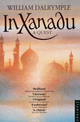 In Xanadu by William Dalrymple