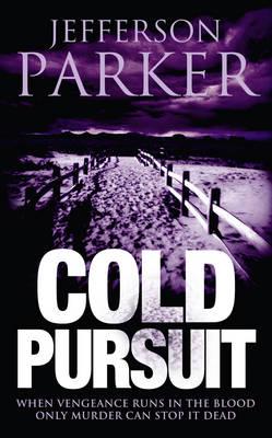 Cold Pursuit by Jefferson Parker