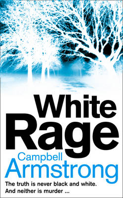 White Rage by Campbell Armstrong