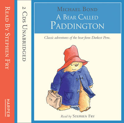 A Bear Called Paddington - Complete & Unabridged by Michael Bond