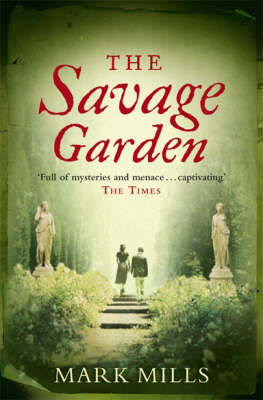 Savage Garden by Mark Mills