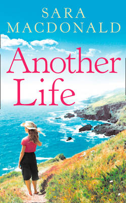 Another Life by Sara MacDonald