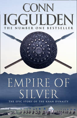 Empire of Silver by Conn Iggulden