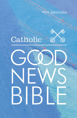 Catholic Good News Bible by