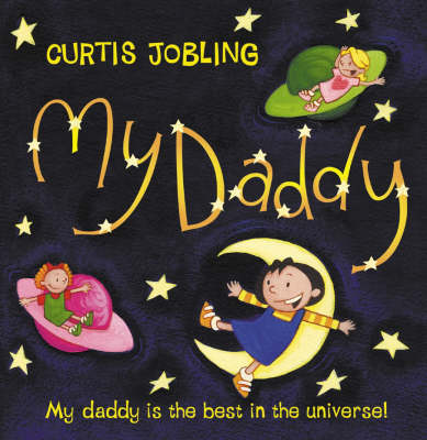 My Daddy by Curtis Jobling