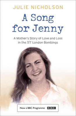 A Song for Jenny : A Mother's Story of Love and Loss by Julie Nicholson