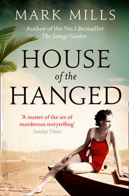 House of the Hanged by Mark Mills