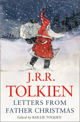 Letters from Father Christmas by J. R. R. Tolkien