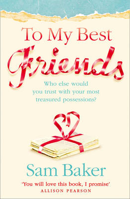 To My Best Friends by Sam Baker