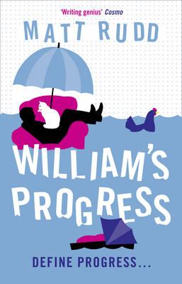 William's Progress: Another Horror Story by Matt Rudd