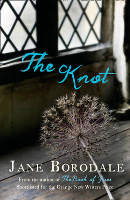 The Knot by Jane Borodale