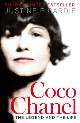 Coco Chanel The Legend and the Life by Justine Picardie