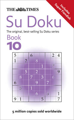 The Times Su Doku Book 10 150 Original Puzzles by Sudoku Syndication