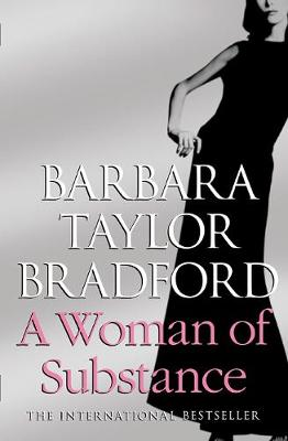 A Woman of Substance - 30th Anniversary Edition by Barbara Taylor Bradford