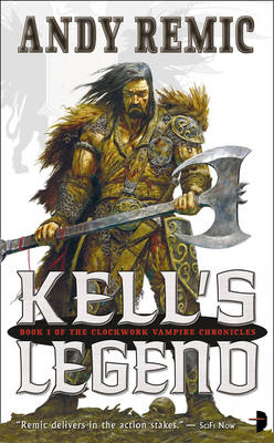 Kell's Legend by Andy Remic