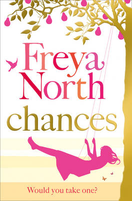 Chances by Freya North