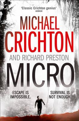 Micro by Michael Crichton, Richard Preston