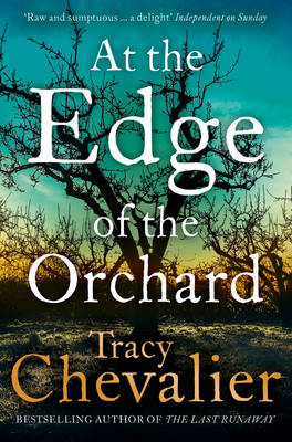 Cover for At the Edge of the Orchard by Tracy Chevalier