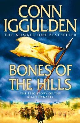 Bones of the Hills by Conn Iggulden