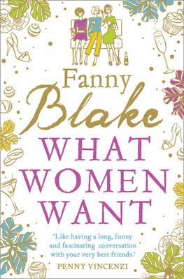 What Women Want by Fanny Blake