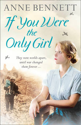 If You Were the Only Girl by Anne Bennett