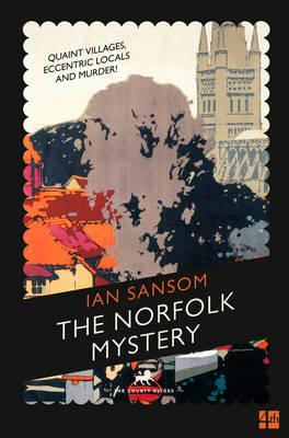 The Norfolk Mystery by Ian Sansom