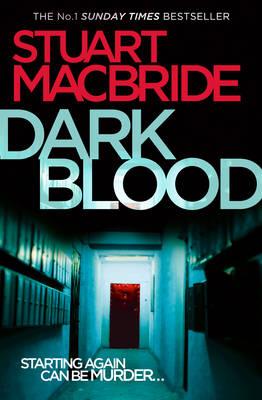 Dark Blood by Stuart MacBride