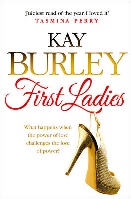 The First Ladies by Kay Burley