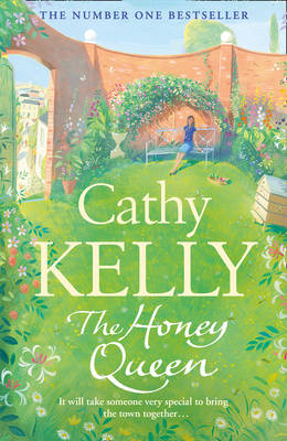 The Honey Queen by Cathy Kelly