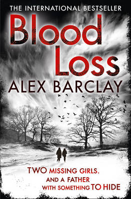 Blood Loss by Alex Barclay