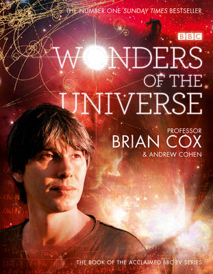 Wonders of the Universe by Brian Cox, Andrew Cohen
