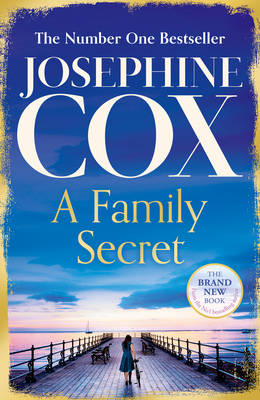 Cover for A Family Secret by Josephine Cox