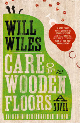 Care of Wooden Floors by Will Wiles
