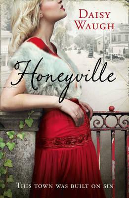 Honeyville by Daisy Waugh