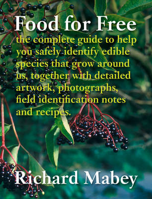 Food For Free by Richard Mabey