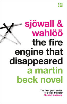 The Fire Engine That Disappeared by Maj Sjowall, Per Wahloo, Colin Dexter