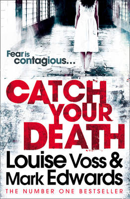 Catch Your Death by Louise Voss, Mark Edwards