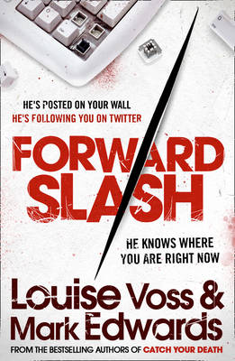 Forward Slash by Louise Voss, Mark Edwards