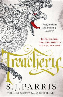 Treachery by S. J. Parris