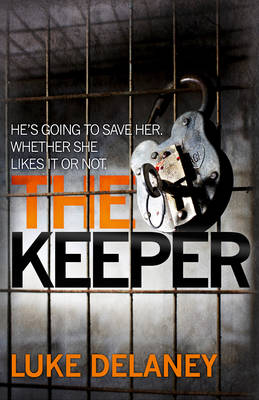 The Keeper by Luke Delaney
