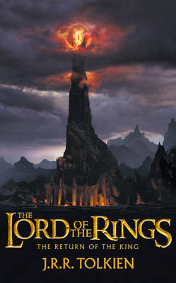 The Return of the King The Lord of the Rings, Part 3 by J. R. R. Tolkien