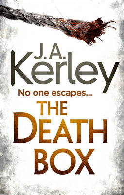 The Death Box by J. A. Kerley