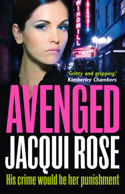 Avenged by Jacqui Rose